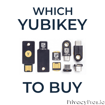 Which YubiKey to Buy
